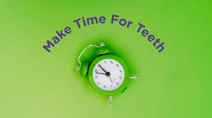 Make Time for Your Teeth + a Proper Oral Hygiene Routine [INFOGRAPHIC]